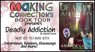Deadly Addiction – Making Connections Book Tour