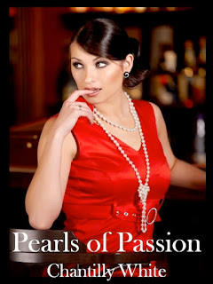 Author Spotlight – Chantilly White, Author of Pearls of Passion