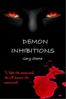 Author Spotlight – Gary Starta, Author of Demon Inhibitions