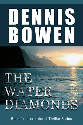 #99cents #SALE The Water Diamonds by Dennis Bowen – International #Thriller