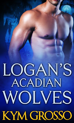 Cover Reveal: Logan's Acadian Wolves by Kym Grosso