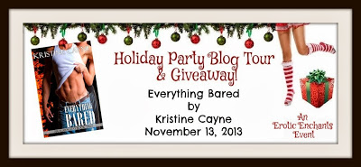Holiday Party Blog Tour and #Giveaway – EVERYTHING BARED by Kristine Cayne #erotica #romance
