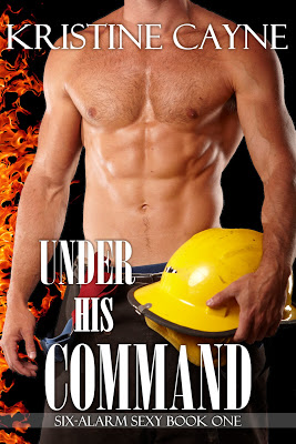 Award-winning #Erotic #Firefighter #Romance UNDER HIS COMMAND by Kristine Cayne is only #99cents through #BlackFriday!