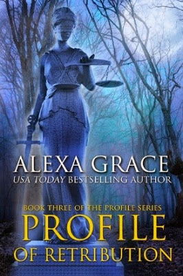 #PREORDER Profile of Retribution by Alexa Grace #Romantic #Suspense
