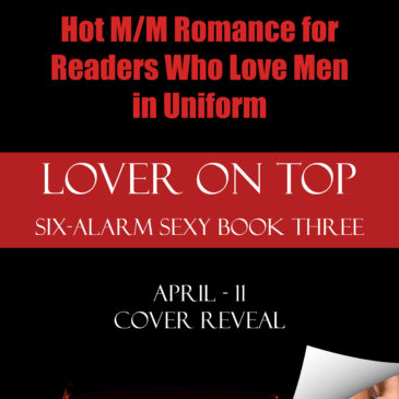 #COVERREVEAL Lover on Top by @KristineCayne –> Hot M/M Romance For Readers Who Love Men in Uniform! #pdf1 #EARTG