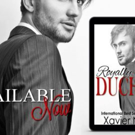 #NEWRELEASE and #GIVEAWAY Royally Duched Up by Xavier Neal! #RomHero #pdf1