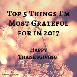 Top 5 Things I'm Most Grateful For This Thanksgiving by Kristine Cayne